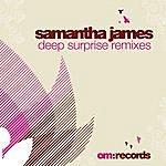 Samantha James Deep Surprise (3-Track Maxi-Single)