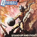 Quartz Stand Up And Fight