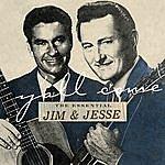 Jim & Jesse Y'all Come: The Essential Jim & Jesse
