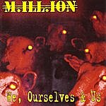 Million We, Ourselves & Us
