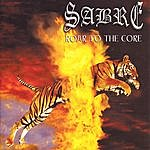 Sabre Roar To The Core