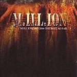 Million 1991-2006: The Best, So Far