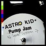 Astrokid Pump Jam/Solar System 7