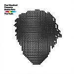 Paul Woolford The Truth