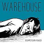 Warehouse Escape Plan Foiled
