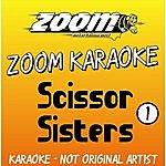 Scissor Sisters Platinum Artists: Hits Of The Scissor Sisters, Vol.1