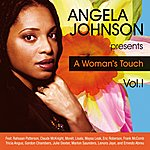Angela Johnson A Woman's Touch, Vol.1