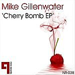 Mike Gillenwater Cherry Bomb EP