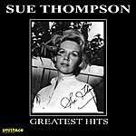 Sue Thompson Greatest Hits