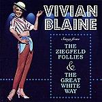 Vivian Blaine Songs From The Ziegfeld Follies & The Great White Way