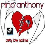 Nino Anthony Pretty Love Machine (2-Track Single)