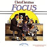 Chris Christian Focus