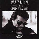 Waylon Jennings Waylon Sings Hank Williams