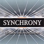 Synchrony Outside The Mainstream
