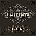 Billy Bragg I Keep Faith (Maxi-Single)