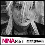 Nina Kick It (2-Track Single)