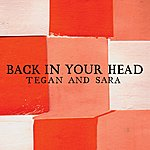 Tegan and Sara Back In Your Head (4-Track Maxi-Single)