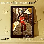 Biffy Clyro Who's Got A Match? (Single)