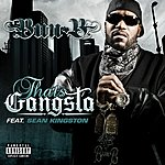 Bun B That's Gangsta (Single)(Parental Advisory)