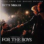 Bette Midler For The Boys: Music From The Motion Picture