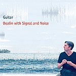 Guitar Dealin With Signal And Noise