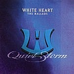 WhiteHeart Quiet Storms: The Ballads