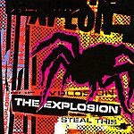 The Explosion Steal This (5-Track Maxi-Single)