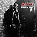 Blitz Back 2 Da Money (Edited)