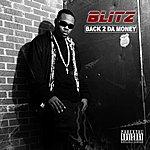 Blitz Back 2 Da Money