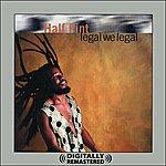 Half Pint Legal We Legal (Digitally Remastered)