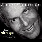 Claudio Baglioni Gli Altri, Tutti Qui