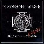 Lynch Mob REvolution Live!