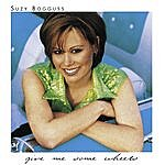 Suzy Bogguss Give Me Some Wheels