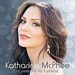 Katharine McPhee O Come All Ye Faithful (Single)