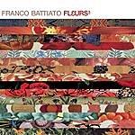 Franco Battiato Fleurs 3