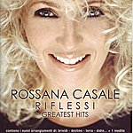 Rossana Casale Riflessi Greatest Hits (Re-Recordings)