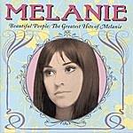 Melanie Beautiful People: The Greatest Hits Of Melanie