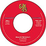 DJ Spinna Cult 45 #2: Dilla Is The G.O.A.T./Planets Collide (Single)