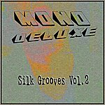 Monodeluxe Silk Grooves, Vol.2