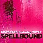 Distorded Spellbound (7-Track Maxi-Single)
