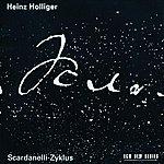 Heinz Holliger Scardanelli-Zyklus