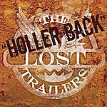 The Lost Trailers Holler Back (Single)
