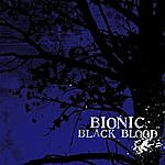 Bionic Black Blood