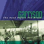 Garrison Bend Before Break EP