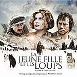 Armand Amar La Jeune Fille Et Les Loups: Original Motion Picture Soundtrack