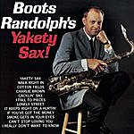 Boots Randolph Boots Randolph's Yakety Sax!