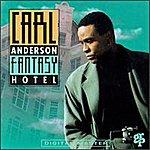 Carl Anderson Fantasy Hotel