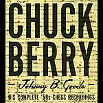 Chuck Berry Johnny B. Goode: His Complete `50s Chess Recordings