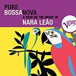 Nara Leão Pure Bossa Nova