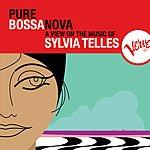 Sylvia Telles Pure Bossa Nova